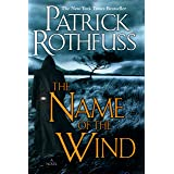 The Name of the Wind (The Kingkiller Chronicle Book 1)