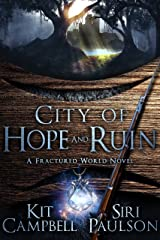 City of Hope and Ruin: A Fractured World Novel Kindle Edition