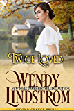 Twice Loved: A Sweet & Clean Historical Romance (Second Chance Brides Book 1)