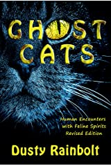 Ghost Cats: Human Encounters with Feline Spirits Kindle Edition