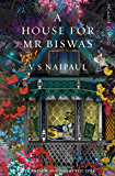 A House For Mr Biswas: Picador Classic (English Edition)