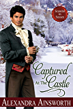 Captured At The Castle (Scandal in Sussex Book 2)