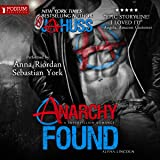 Anarchy Found: Alpha Lincoln: Anarchy Series, Book 1
