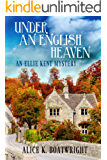 Under an English Heaven: An Ellie Kent Mystery (English Edition)