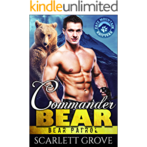 Commander Bear (Bear Shifter Paranormal Romance) (Bear Patrol Book 1)