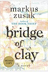 Bridge of Clay (Signed Edition) Hardcover