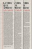 La vida que aprenc (Catalan Edition)