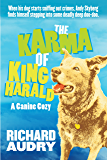 The Karma of King Harald (King Harald Mysteries Book 1)