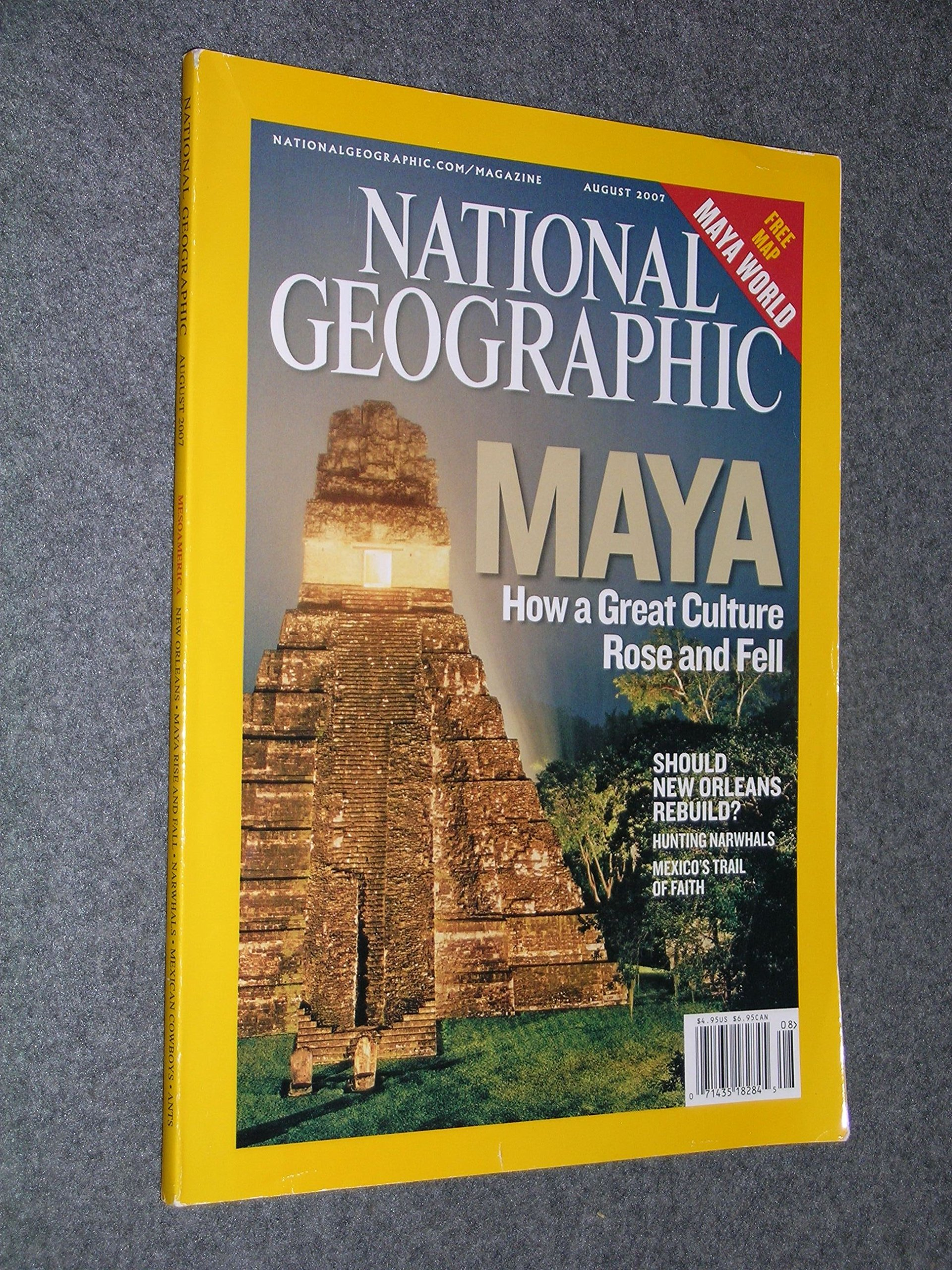 Read Online Maya: How a Great Culture Rose and Fell (National Geographic Magazine, Vol. 212, No. 2, August 2007) pdf epub