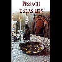 Pêssach e Suas Leis