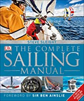The Complete Sailing Manual 4th