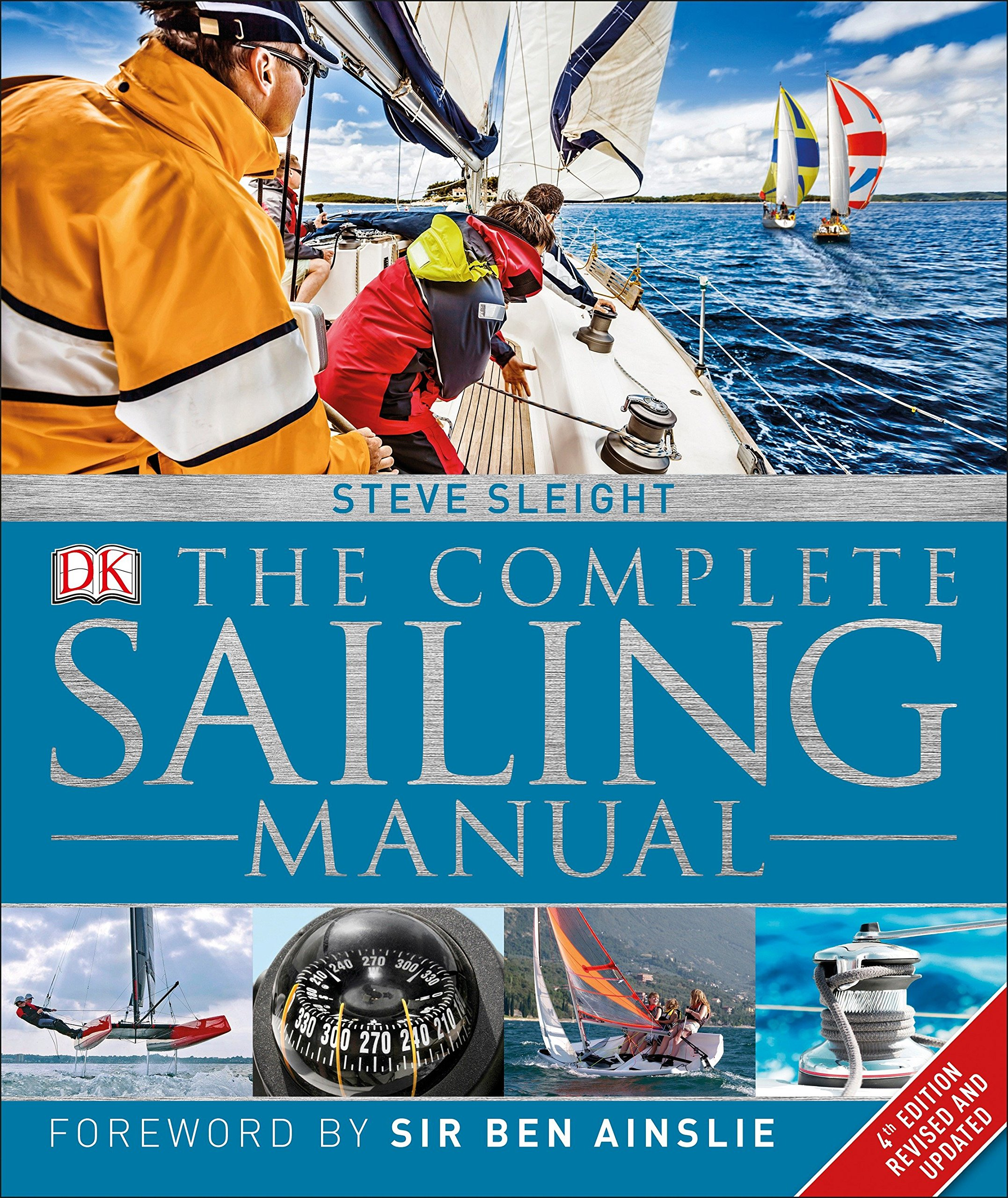 The Complete Sailing Manual, 4th Edition by DK