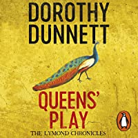 Queens' Play: The Lymond Chronicles, Book 2