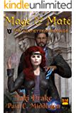 Mage and Mate (The Unfettered Mage Book 3)