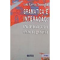Gramática e interação: uma proposta para o ensino de gramática