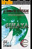 Sihaya - Le Cronache di Aeegean (LCDA-Le Cronache di Aeegean Vol. 2)