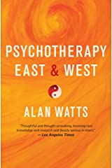 Psychotherapy East & West Kindle Edition