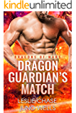 Dragon Guardian's Match (Dragons of Mars Book 3)