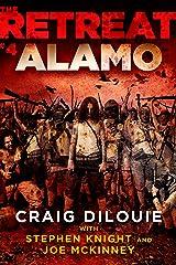 The Retreat #4: Alamo Kindle Edition