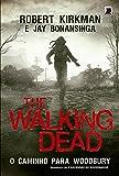 The Walking Dead. O Caminho para Woodbury