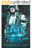 Taken by Temptation: Trent