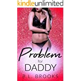 Problem For Daddy (Please Me, Daddy Book 6)