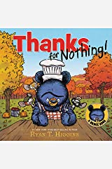 Thanks for Nothing (A Little Bruce Book) (Mother Bruce Series) Hardcover