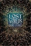 Lost Worlds Short Stories (Gothic Fantasy)