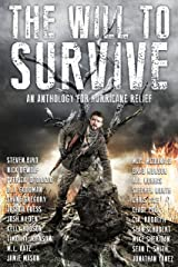 The Will to Survive: A Charity Anthology for Hurricane Relief Kindle Edition