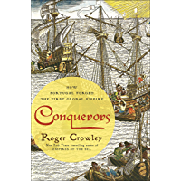 Conquerors: How Portugal Forged the First Global Empire (English Edition)