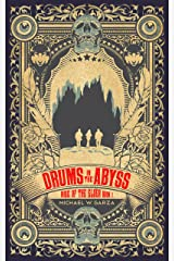 Drums in the Abyss: Rise of the Elder Book I Kindle Edition