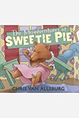 The Misadventures of Sweetie Pie Kindle Edition