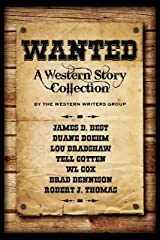 Wanted: A Western Story Collection Kindle Edition