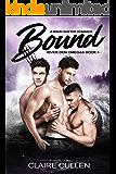 Bound: A M/M/M Shifter Romance (River Den Omegas Book 4)