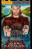 Little Bear and the Ladies: The Fairies Saga - Book Three and a Half