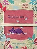 Tout doux, bébé!: Mon livre en tissu tout doux