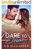 Dare to Dream (The Maxwell Series Book 2)