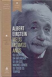 Meus últimos anos: Os escritos da maturidade de um dos maiores gênios de todos os tempos