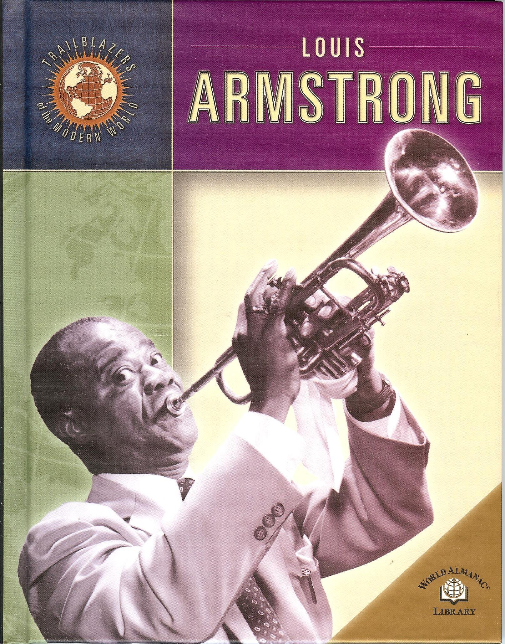 Download Louis Armstrong (Trailblazers of the Modern World) pdf epub