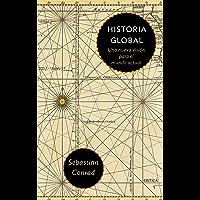 Historia Global: Una nueva visión para el mundo actual