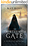 The Thirteenth Gate (Dominion Mysteries Book 2)