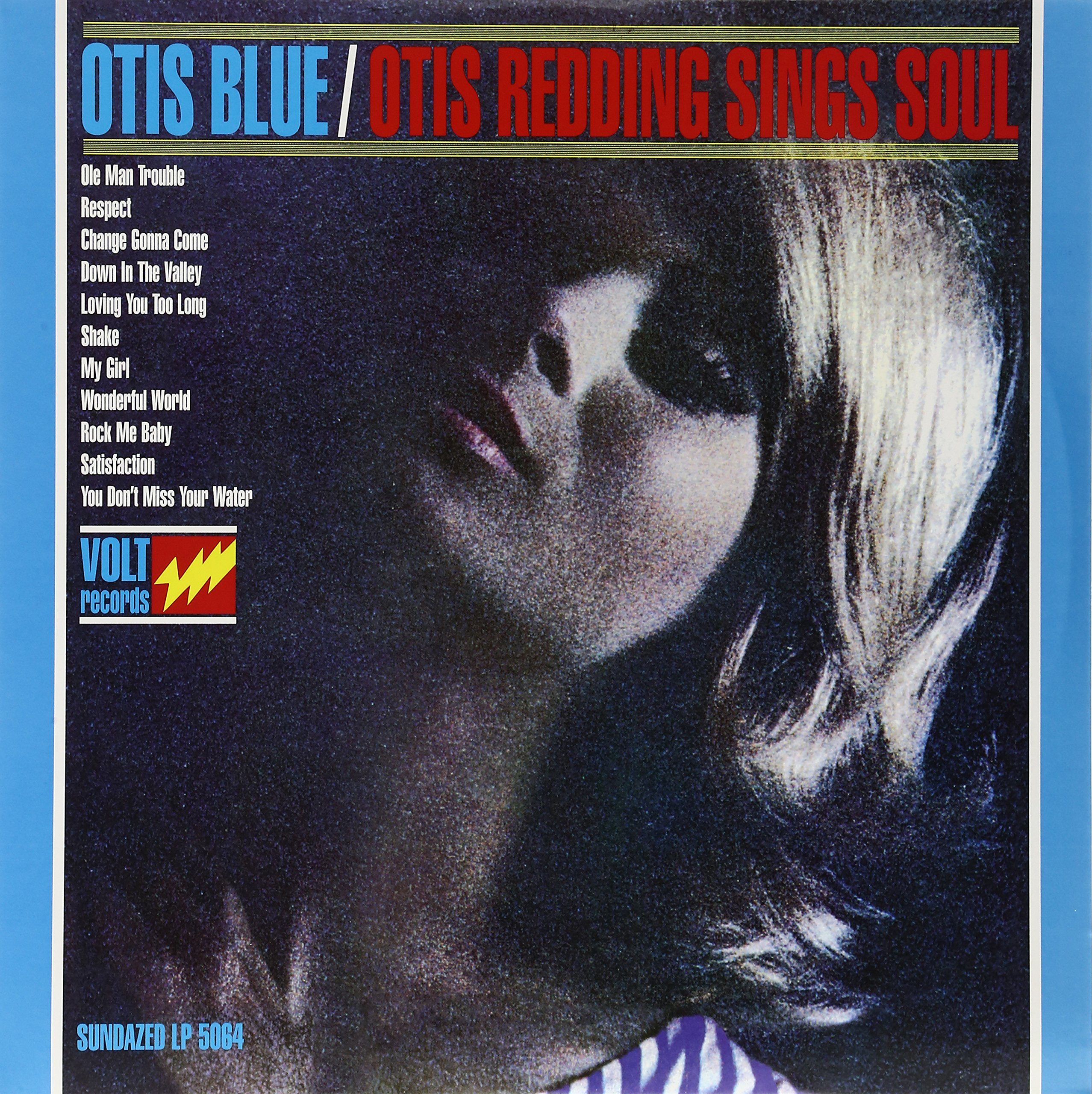 Otis Blue / Otis Redding Sings Soul by Sundazed Music Inc.