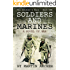 SOLDIERS AND MARINES: A Novel of War (The Soldier's Wars Book 1)