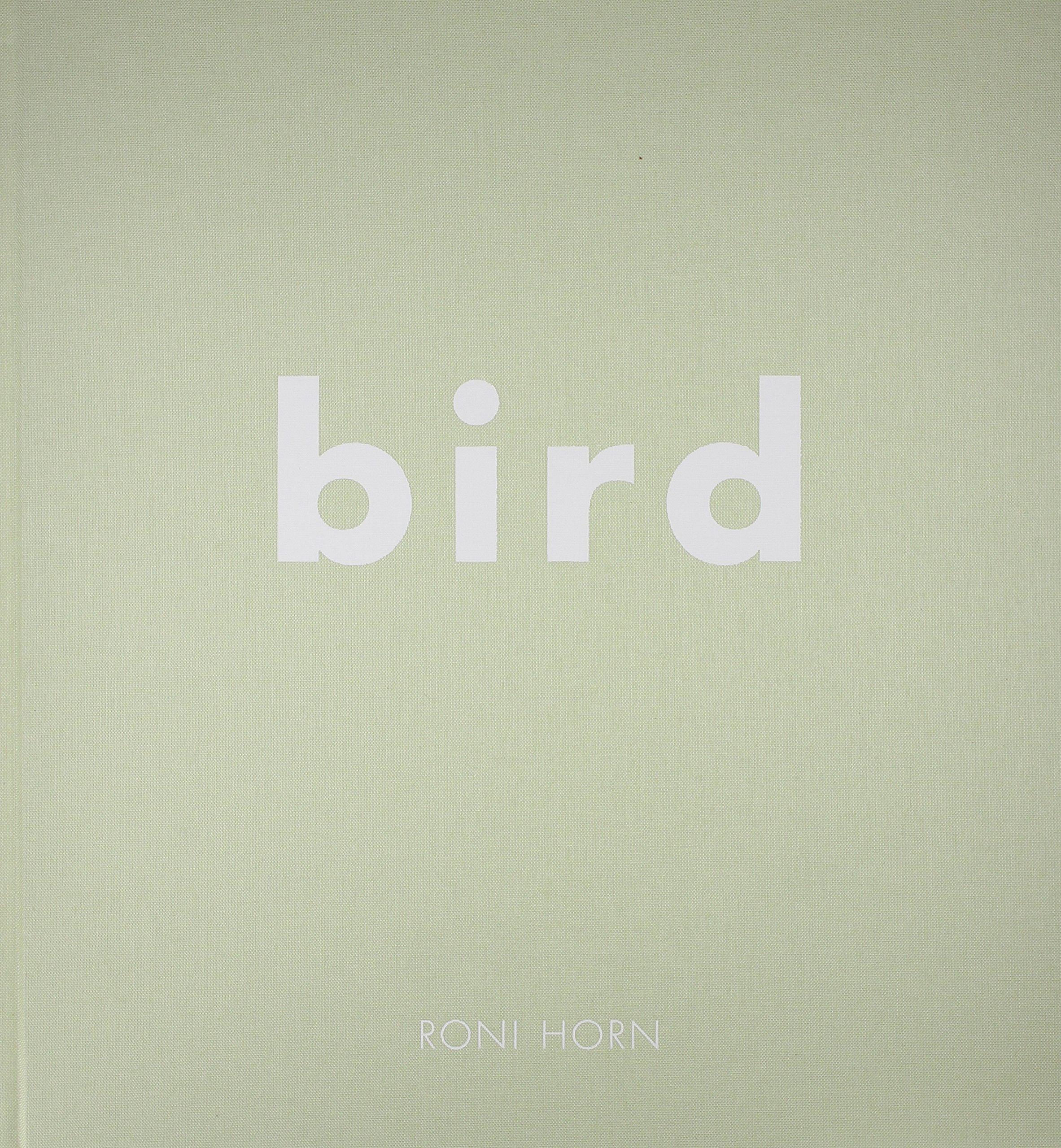 Download Roni Horn: Bird pdf