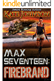 Max Seventeen: Firebrand: the RoNA-nominated action romance you've been waiting for