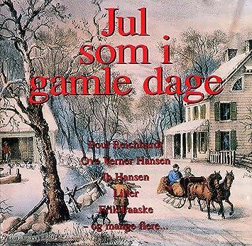 Jul Som I Gamle Dage Poul Reichhardt Ove Verner Hansen Liller