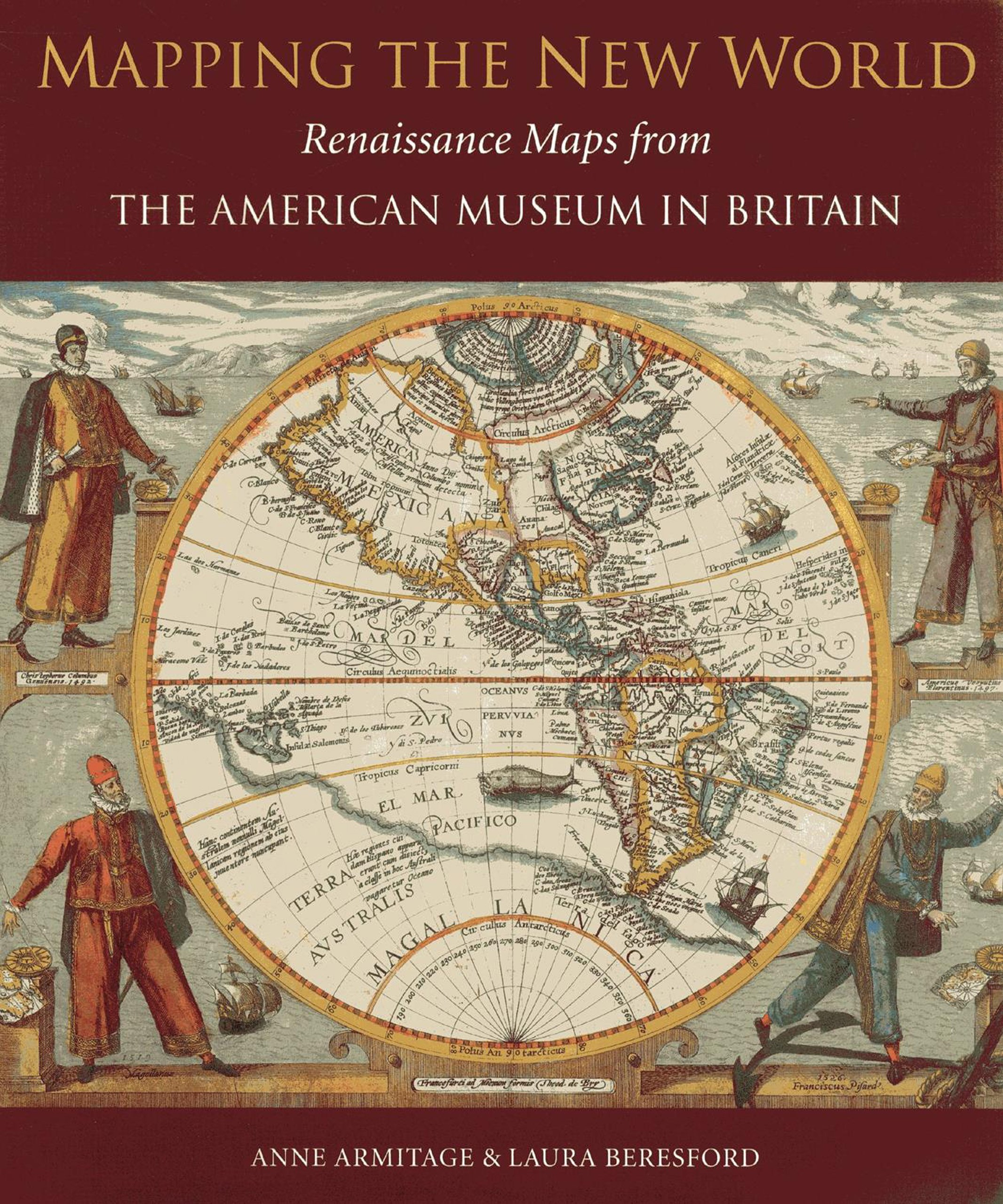 mapping the new world renaissance maps from the american museum in britain amazoncouk anne armitage laura beresford 9781857598223 books