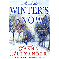 Amid the Winter's Snow: A Lady Emily Christmas Story (Lady Emily Mysteries)
