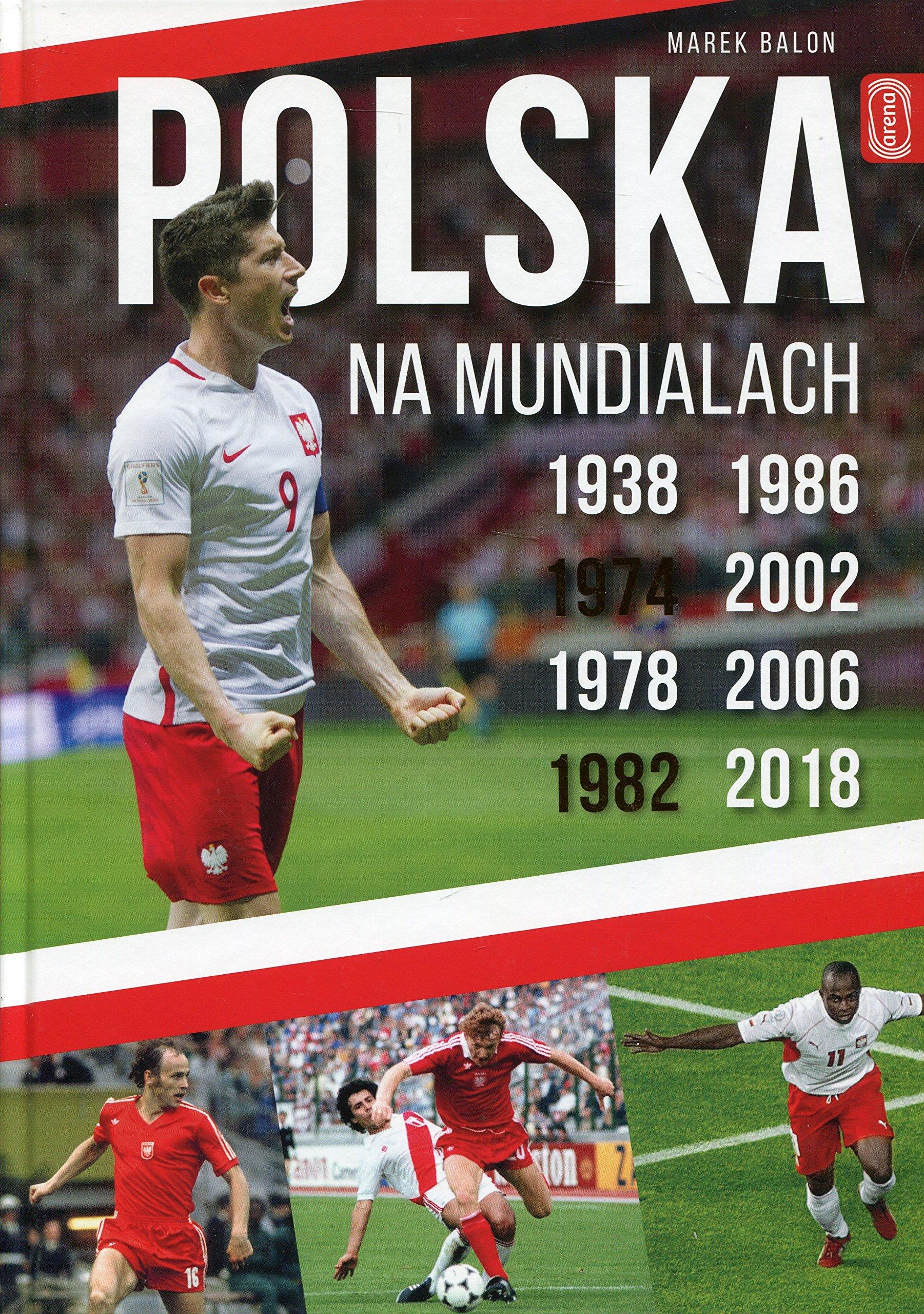 Polska na Mundialach: Amazon.es: Balon, Marek: Libros en idiomas ...