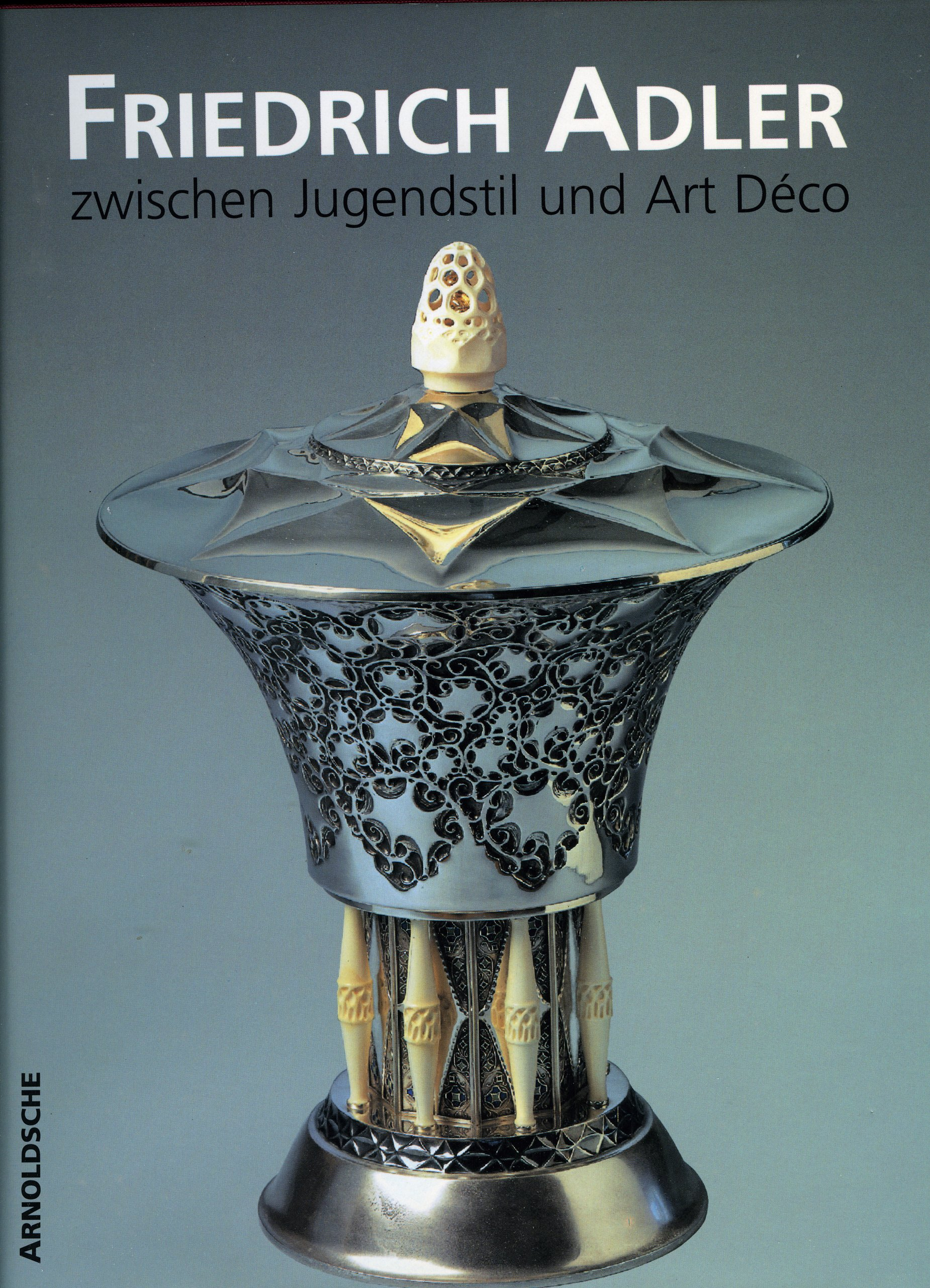 Spurensuche: Friedrich Adler Gebundenes Buch – 1994 Brigitte Leonhardt Dieter Zühlsdorff Norbert Götz ARNOLDSCHE